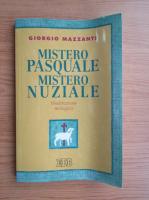 Giorgio Mazzanti - Mistero pasquale, mistero nuziale. Meditazione teologica