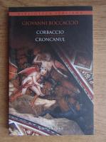 Giovanni Boccaccio - Corbaccio. Cronicarul