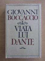 Giovanni Boccaccio - Viata lui Dante