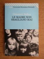 Anticariat: Giovanni Bollea - Le madri non sbagliano mai
