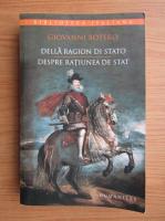 Anticariat: Giovanni Botero - Despre ratiunea de stat (editie bilingva)