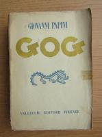 Anticariat: Giovanni Papini - Gog (1931)