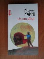 Anticariat: Giovanni Papini - Un om sfarsit (Top 10+)