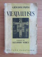 Giovanni Papini - Vieata lui Isus (1930)
