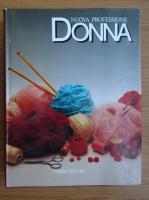 Anticariat: Giuliana Ramelli Dieci -  Nuova professione Donna. Uncinetto e maglia