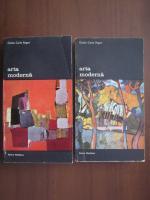 Giulio Carlo Argan - Arta moderna (2 volume)