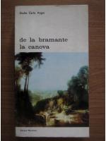 Anticariat: Giulio Carlo Argan - De la Bramante la Canova