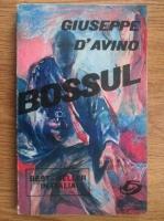 Anticariat: Giuseppe D Avino - Bossul