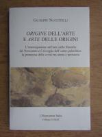 Anticariat: Giuseppe Nuccitelli - Origine dell'arte e arte delle origini