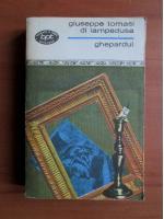Anticariat: Giuseppe Tomasi di Lampedusa - Ghepardul