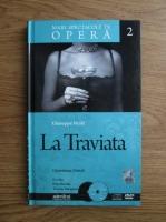 Giuseppe Verdi - La Traviata (volumul 2)