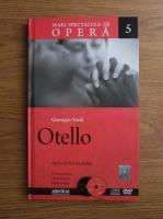 Giuseppe Verdi - Otello (volumul 5)