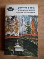Anticariat: Glasurile patriei. Antologie de poezie patriotica romaneasca