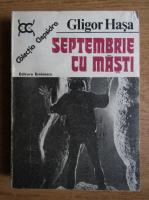 Anticariat: Gligor Hasa - Septembrie cu masti