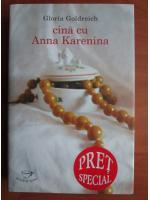 Anticariat: Gloria Goldreich - Cina cu Anna Karenina