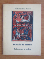 Anticariat: Godfried Danneels - Dincolo de moarte. Reincarnare si inviere