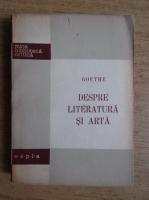 Anticariat: Goethe - Despre literatura si arta
