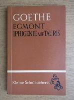 Anticariat: Goethe - Egmont Iphigenie auf Tauris