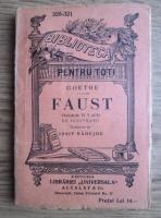 Goethe - Faust. Tragedie in 5 acte (editie veche)