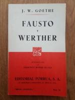 Goethe - Fausto y Werther