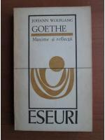 Anticariat: Goethe - Maxime si reflectii