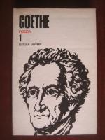 Anticariat: Goethe - Opere, volumul 1 (Poezia)