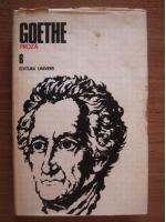 Goethe - Opere, volumul 6 (Proza)