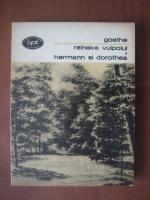 Anticariat: Goethe - Reineke vulpoiul. Hermann si Dorothea
