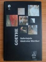 Goethe - Suferintele tanarului Werther