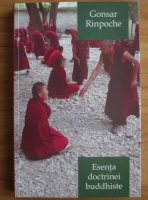 Gonsar Rinpoche - Esenta doctrinei buddhiste