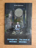 Anticariat: Gontran Peter Strempel - Orologiul lui Brahma (bilingv)