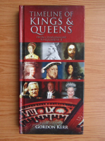 Gordon Kerr - Timeline of Kings and Queens from Charlemagne to Elizabeth II