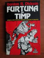 Anticariat: Gordon R. Dickson - Furtuna de timp