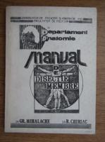 Anticariat: Gr. Mihalache - Manualul de disectie membre