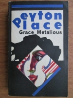 Anticariat: Grace Metalious - Peyton Place
