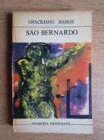 Anticariat: Graciliano Ramos - Sao Bernardo