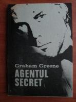 Anticariat: Graham Greene - Agentul secret