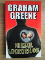 Graham Greene - Miezul lucrurilor