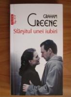 Graham Greene - Sfarsitul unei iubiri (Top 10+)