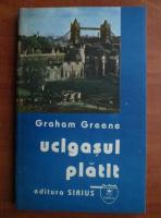 Graham Greene - Ucigasul platit