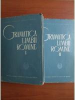 Gramatica Limbii Romane (2 volume)