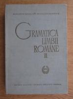 Anticariat: Gramatica limbii romane (volumul 2, 1966)