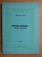 Anticariat: Gratian Jucan - Campulung moldovenesc. Vatra folclorica (volumul 1)