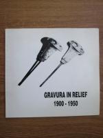 Anticariat: Gravura in relief, artisti din Romania 1900-1950