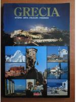 Grecia. Istorie, arta, folclor, itinerarii