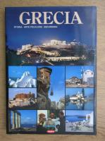 Anticariat: Grecia. Storia, arte folklore, escursioni