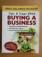 Greg Balanko-Dickson - Tips and traps when buying a business