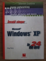 Greg Perry - Invata singur Microsoft Windows XP in 24 de ore