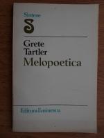 Anticariat: Grete Tartler - Melopoetica
