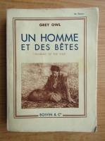 Anticariat: Grey Owl - Un homme et des betes (1939)